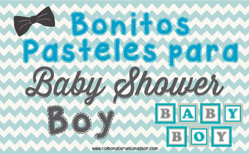 Bonitos pasteles para decorar tu baby shower