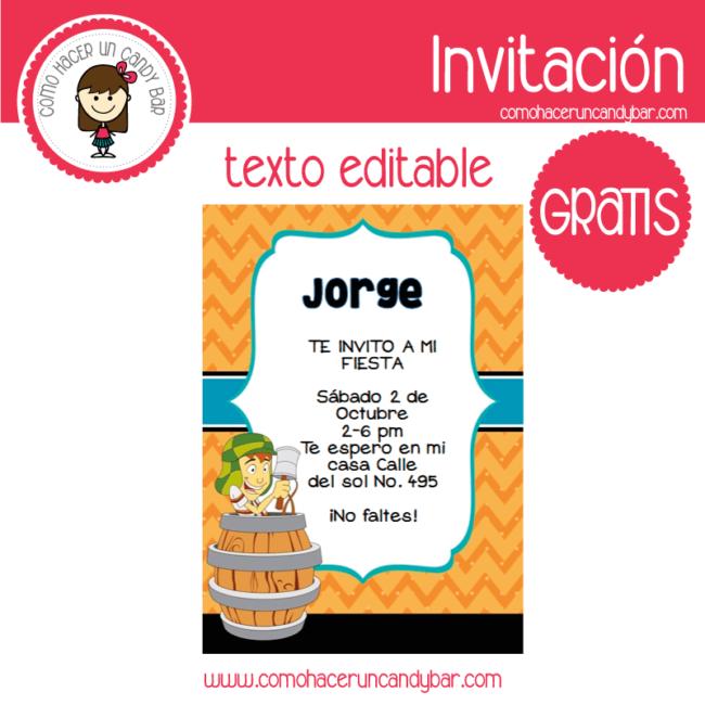Invitación Editable Gratis El Chavo Del 8 Kits